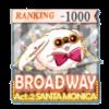 BROADWAY Act.2 SANTA MONICA TOP1000バッジ