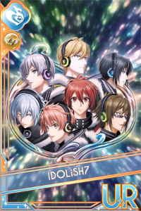 IDOLiSH7 [最高のラストシーン] UR
