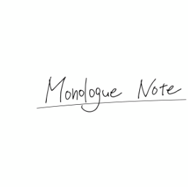 Monologue Note.png